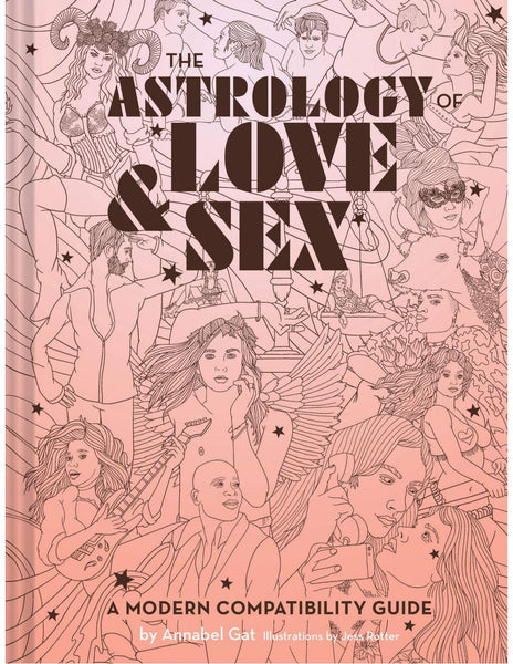 The Astrology of Love & Sex - Annabel Gat