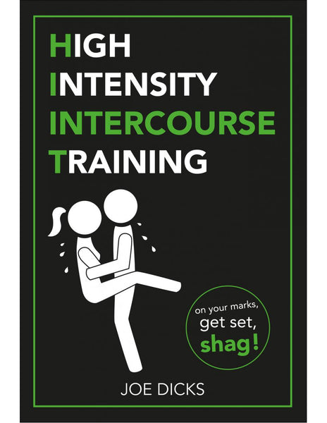 High Intensity Intercourse Training - Joe Dicks