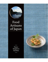 Food Artisans of Japan - Nancy Singleton Hachisu