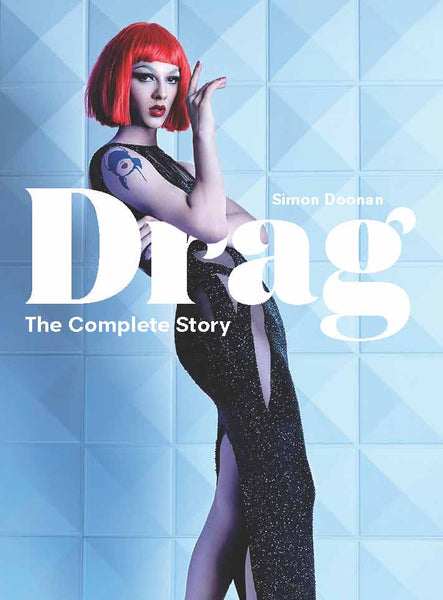 Drag. The Complete Story