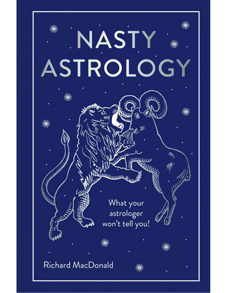 Nasty Astrology - Richard MacDonald