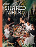 THE SHARED TABLE Vegetarian and Vegan Feasts to Cook for Your Crowd
