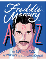 Freddie Mercury A to Z