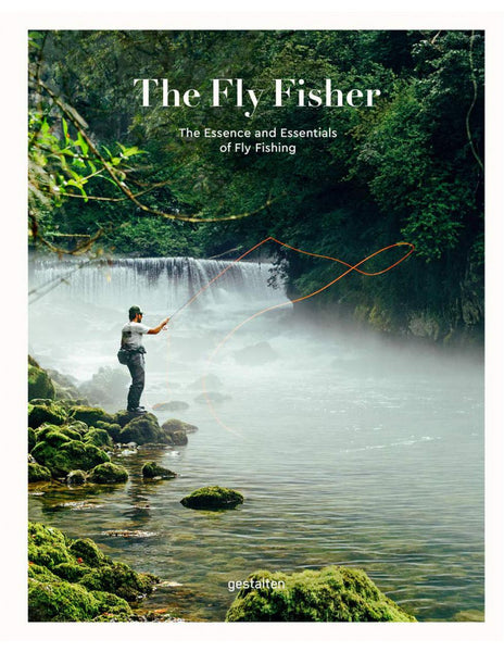THE FLY FISHER, UPDATED EDITION