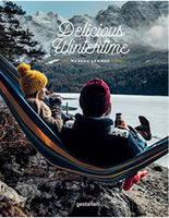 DELICIOUS WINTERTIME ,The Cookbook for Cold Weather Adventures