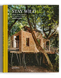 STAY WILD - Cabins, Rural Getaways and Sublime Solitude