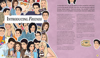 I'll Be There For You: Life according to Friends