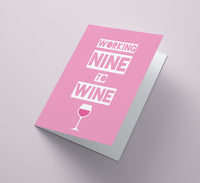 Working Nine to Wine