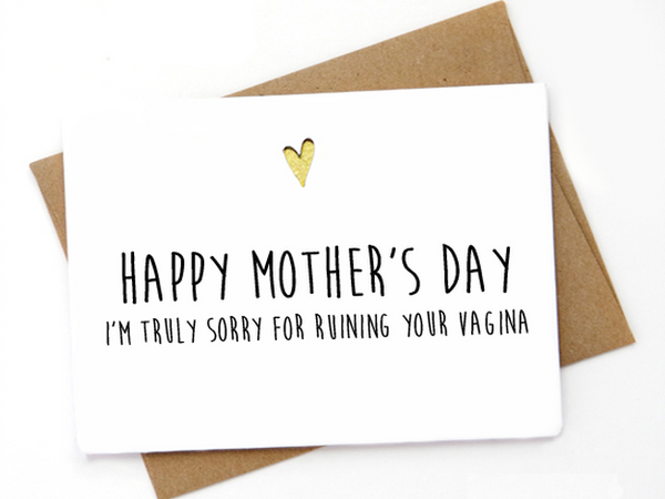 Happy Mother's Day! I'm truly sorry for ruining your ...