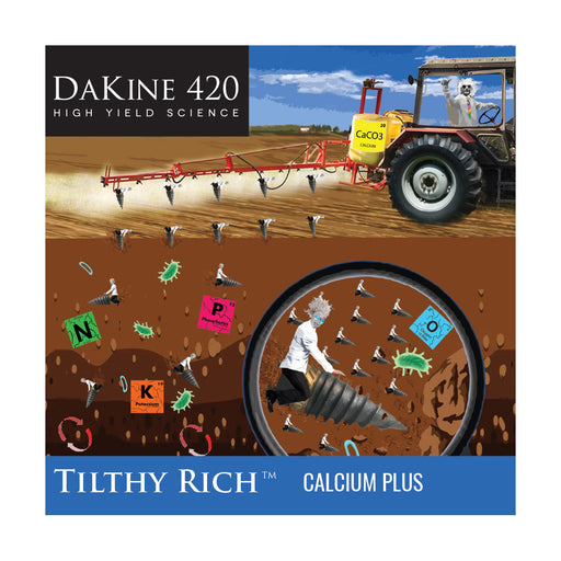 Dakine 420 Tilthy Rich™ Calcium Plus Hemp & Cannabis Fertilizer