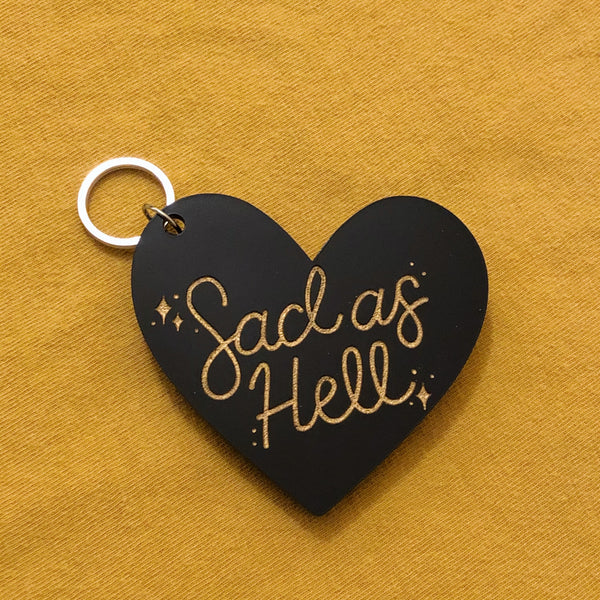 sad as hell keychain