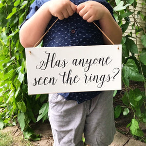 Has Anyone Seen The Rings Hanging Sign