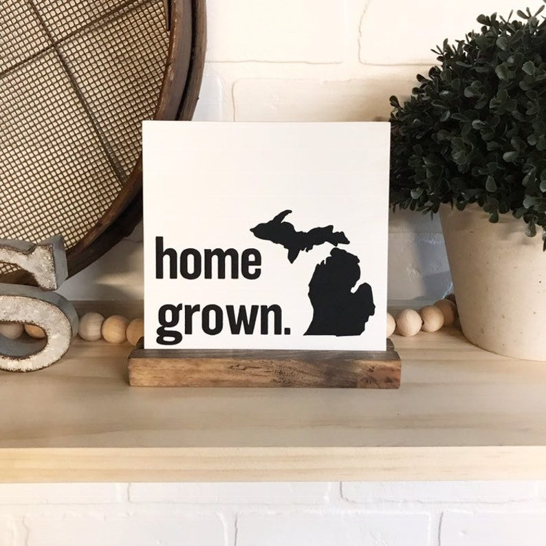 Home Grown Mini Tabletop Sign