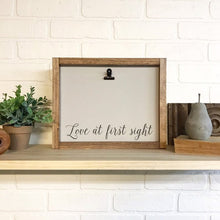 Load image into Gallery viewer, Love At First Sight Picture Clip Framed Sign