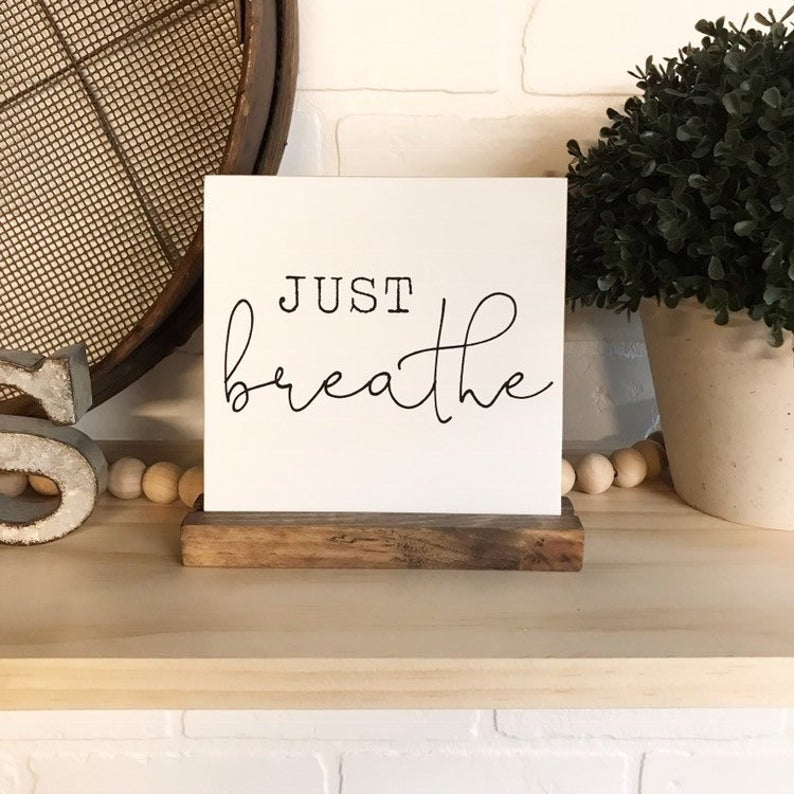 Just Breathe Mini Tabletop Sign