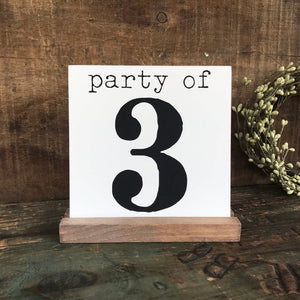 Party of 3, 4, 5, 6 Mini Tabletop Sign
