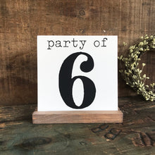 Load image into Gallery viewer, Party of 3, 4, 5, 6 Mini Tabletop Sign