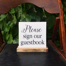 Load image into Gallery viewer, Please Sign Our Guestbook Mini Tabletop Sign