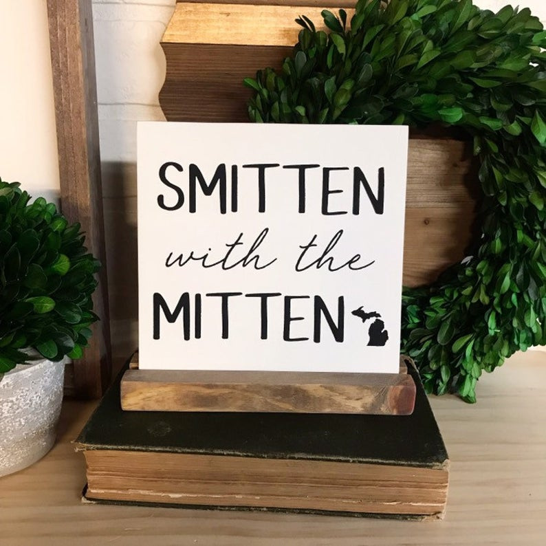 Smitten With The Mitten Mini Tabletop Sign