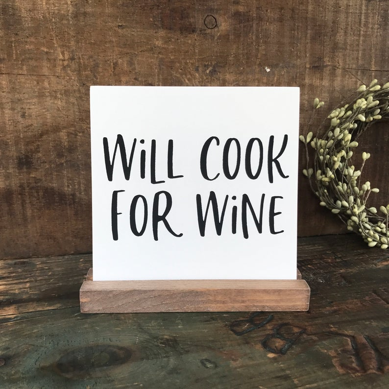 Will Cook for Wine Mini Tabletop Sign
