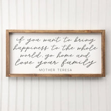 Load image into Gallery viewer, Mother Teresa Quote Framed Sign