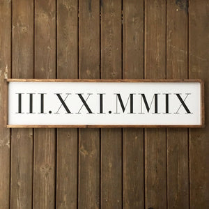 Roman Numeral Date Framed Sign