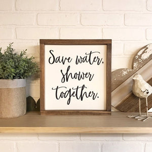 Save Water Shower Together Framed Sign