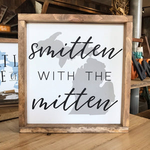 Smitten With The Mitten Framed Sign