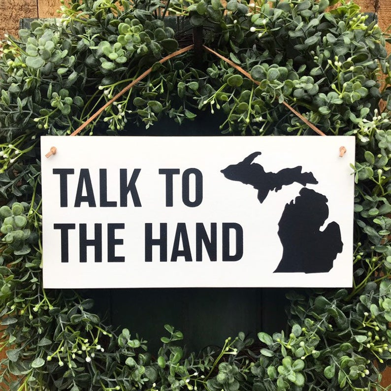 Talk To The Hand Hanging Sign