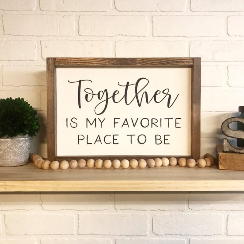 Together Is My Favorite Place To Be Framed Sign