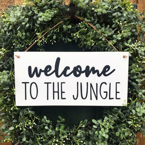 Welcome To The Jungle Hanging Sign