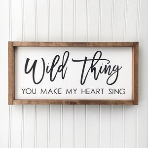 Wild Thing Framed Sign