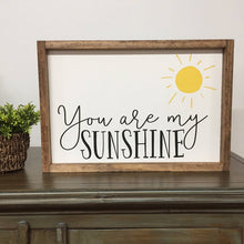 Load image into Gallery viewer, You Are My Sunshine Framed Sign
