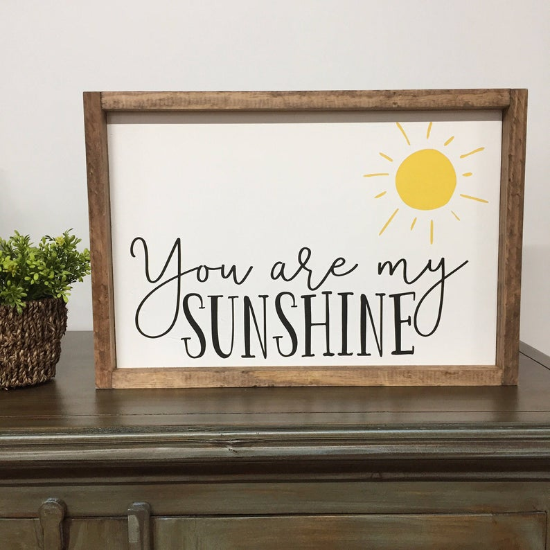 You Are My Sunshine Framed Sign