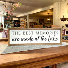 Load image into Gallery viewer, The Best Memories Are Made at the Lake Framed Sign