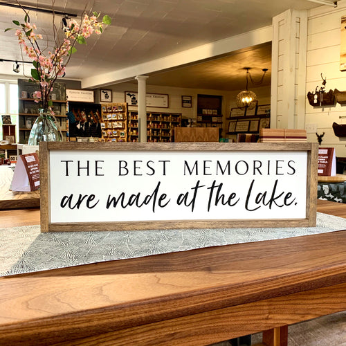 The Best Memories Are Made at the Lake Framed Sign