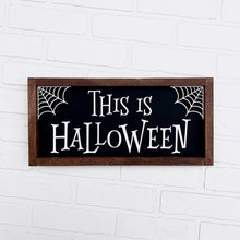 Load image into Gallery viewer, This is Halloween Framed Sign
