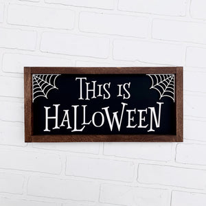This is Halloween Framed Sign