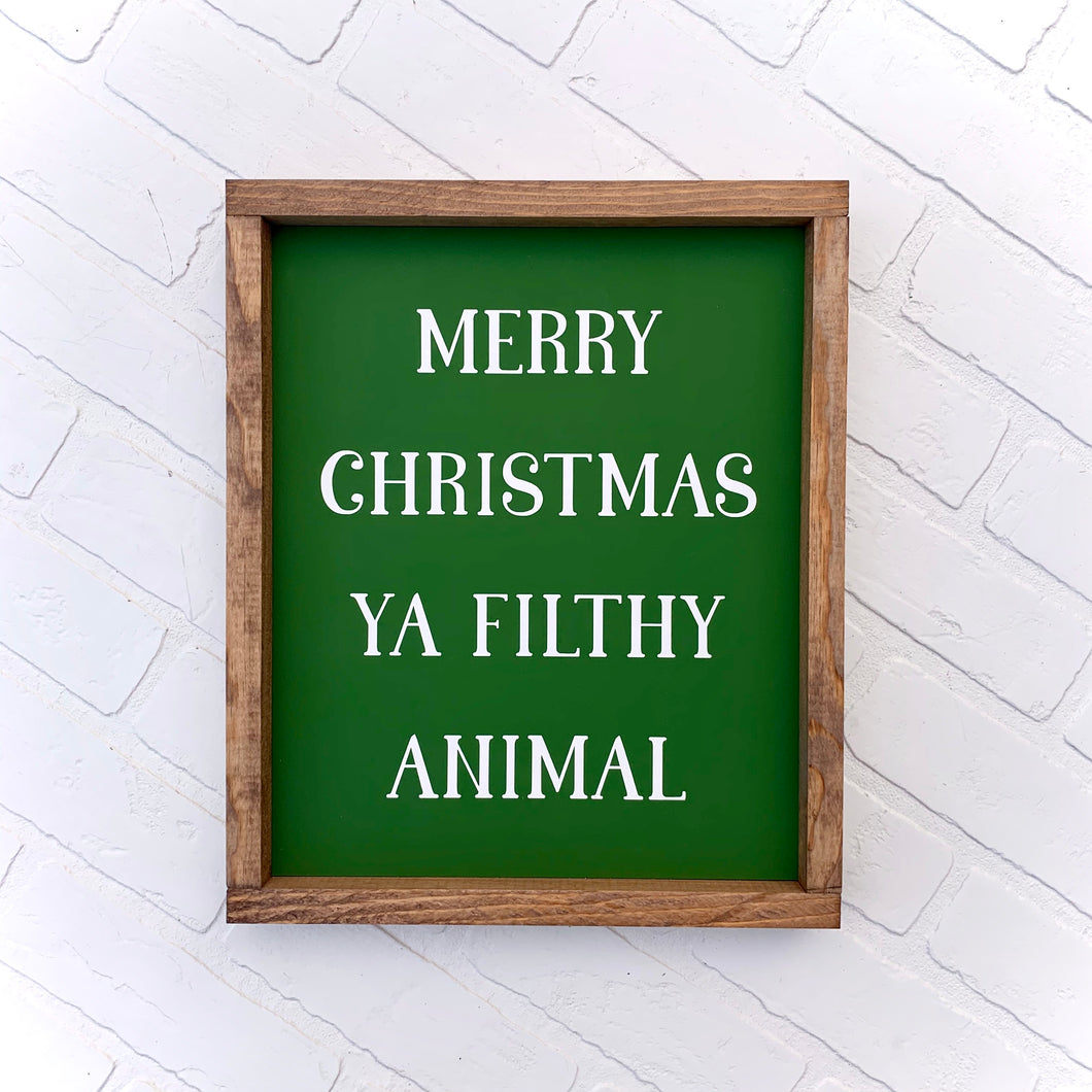 Merry Christmas Ya Filthy Animal Framed Sign