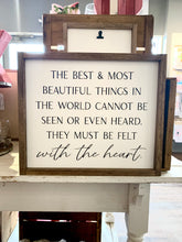 Load image into Gallery viewer, The Best And Most Beautiful Things Framed Sign