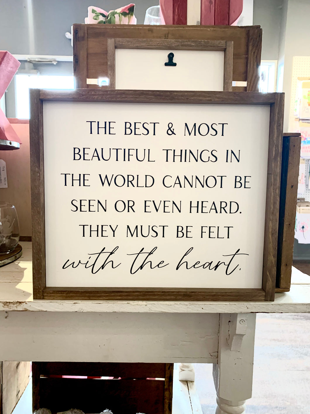 The Best And Most Beautiful Things Framed Sign