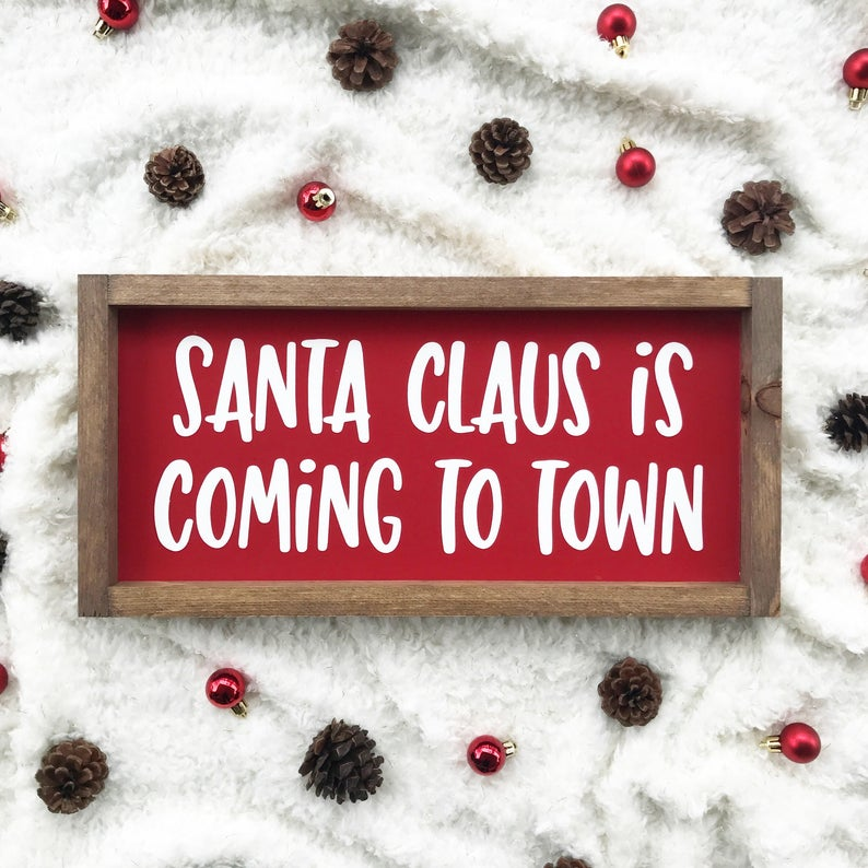 Santa Claus is Coming to Town Framed Sign