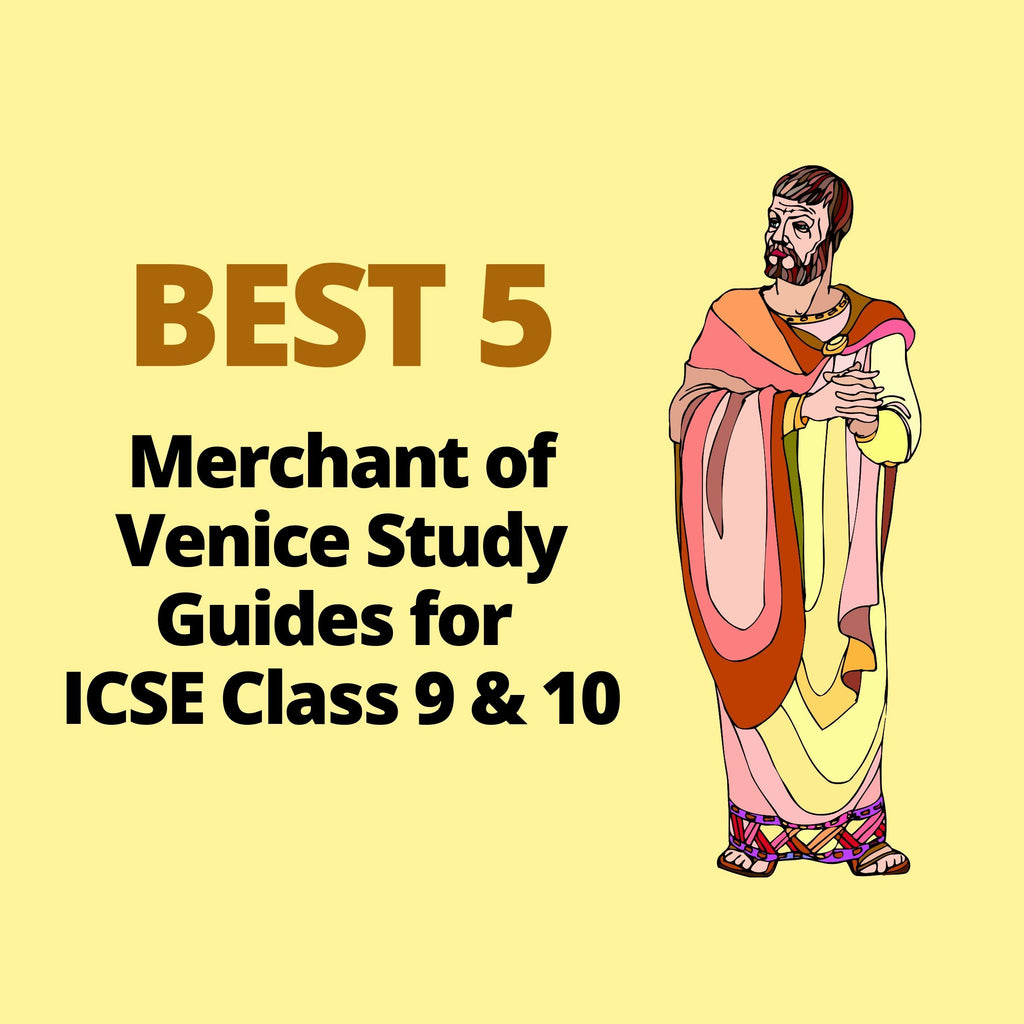 BEST 5 Merchant of Venice Study Guides for ICSE Class 10