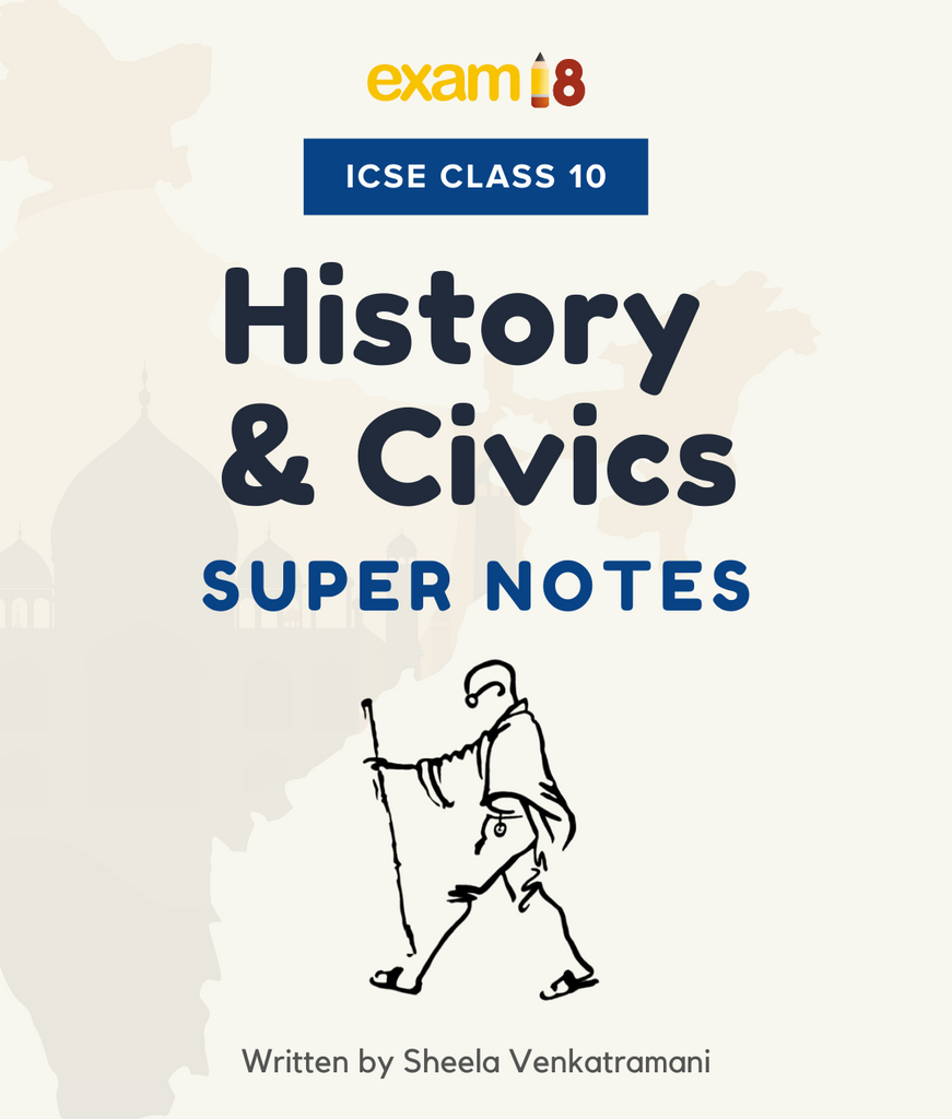ICSE History and Civics Revision Notes for Class 10