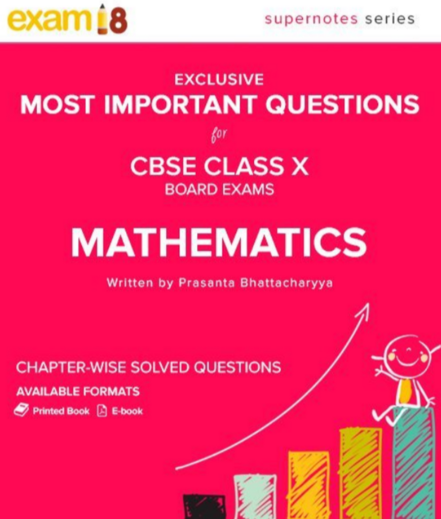 CBSE 10th Maths – Most Important Questions for Board Exams