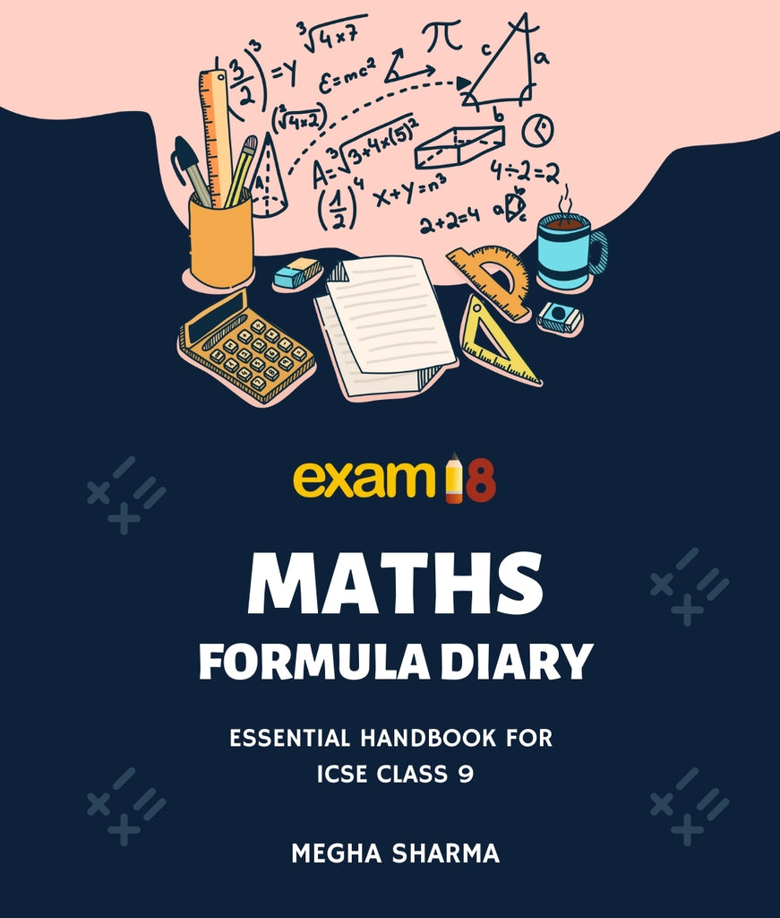 Maths Formula Diary, A Essential Handbook for ICSE Class 9