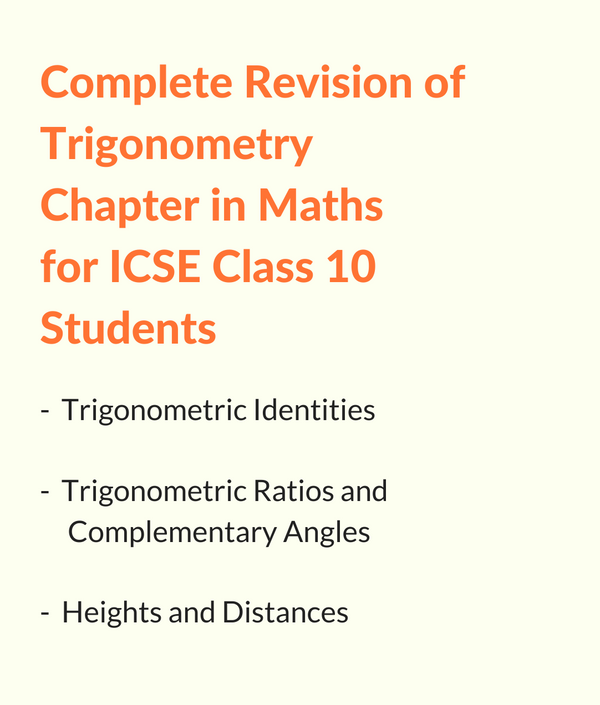 ICSE Maths Trigonometry Practice Notes for Class 10