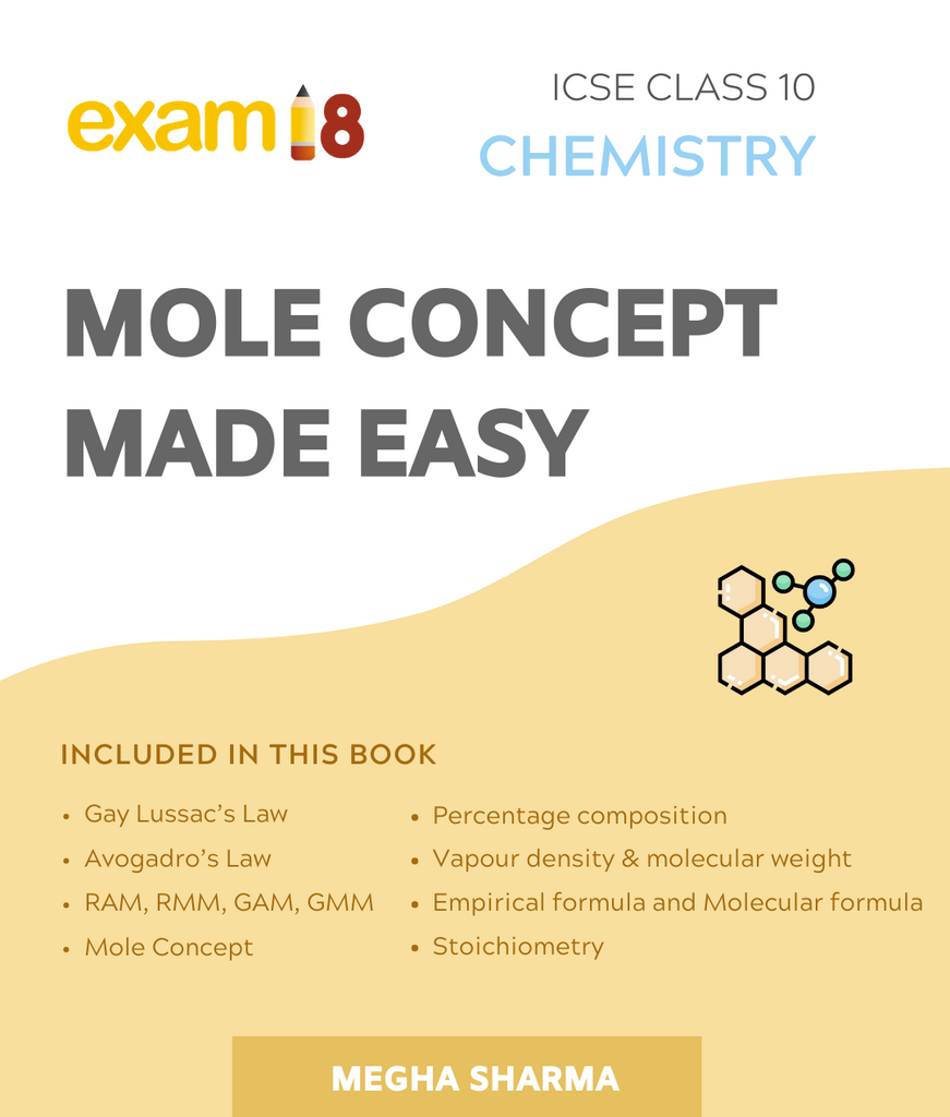 Mole Concept Made Easy for ICSE Class 10 Chemistry