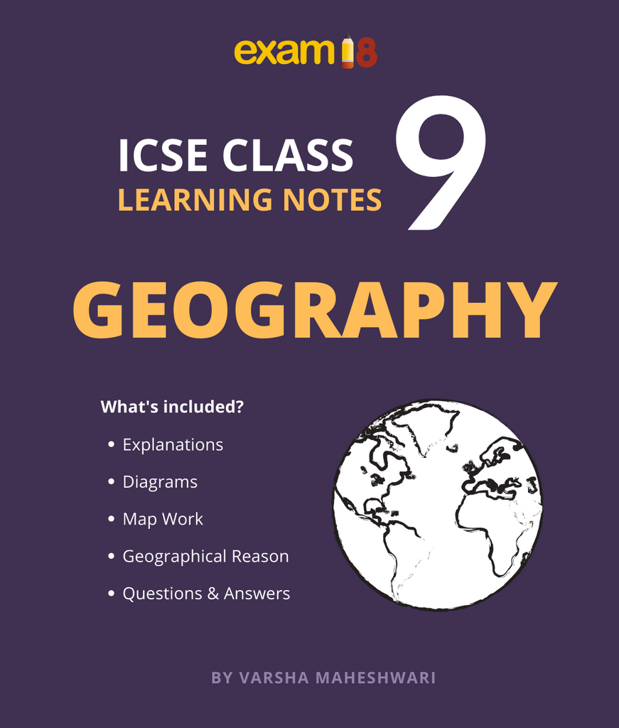 ICSE Class 9 Geography Learning Notes