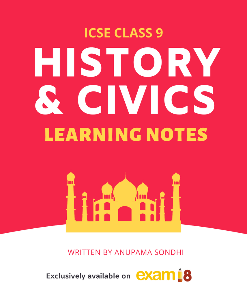 ICSE Class 9 History and Civics Learning Notes